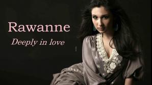 Rawanne a demonstrat că este şi inteligentă, nu doar talentată