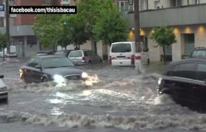 Rupere de nori în Bacău: apă de o jumătate de metru pe străzi!