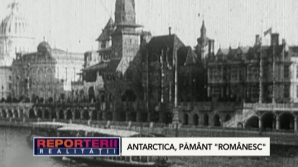 "ANTARCTICA, pământ ""românesc"""