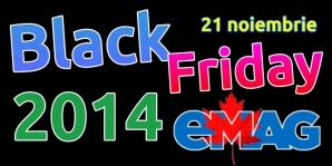 Reduceri importante de BLACK FRIDAY 2014