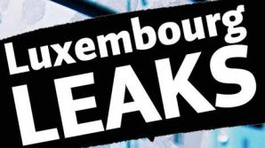 Nou scandal intitulat 'LuxLeaks': Acorduri fiscale secrete între Luxemburg și 340 de multinaționale dezvăluite de presă