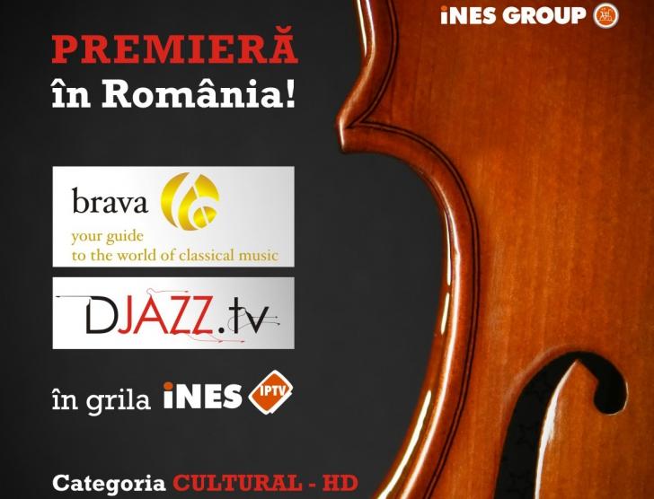 Premiera in Romania, BRAVA HD TV si DJAZZ TV intra in grila iNES IPTV ! (P)