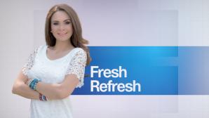 Fresh Refreh. Sfaturi pentru o dietă sănătoasă
