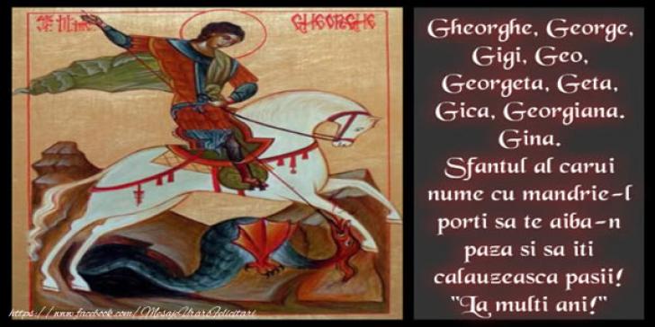 FELICITĂRI DE Sf. GHEORGHE. Cele mai frumoase felicitări de Sfântu Gheorghe