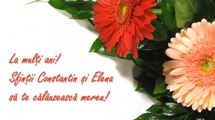 FELICITARI SF. CONSTANTIN ŞI ELENA. Cele mai frumoase felicitari de Sf. Constantin şi Elena
