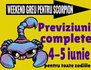 Horoscop de weekend 4-5 iunie 2016. Scorpionii au…