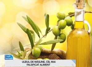 Uleiul de măsline, cel mai falsificat aliment