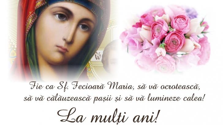 Mesaje Sfânta MARIA. Cel mai frumos mod în care le poţi spune LA MULŢI ANI celor dragi