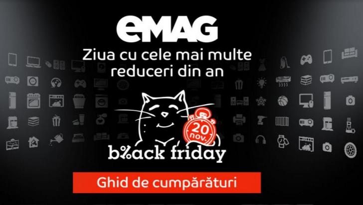 Black Friday 2016 eMAG. Catalogul reducerilor. Ghid isteț pentru a prinde cele mai bune oferte