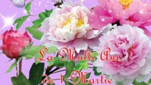 MESAJE DE 1 MARTIE. Urări şi felicitări frumoase, sms-uri de mărţişor şi cu ocazia venirii primăveri
