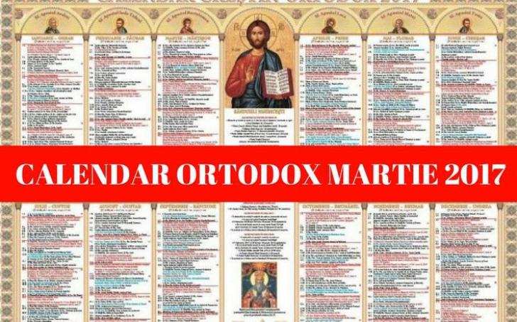 Calendar Ortodox martie 2017 – Ce sărbători improtante sunt în luna martie