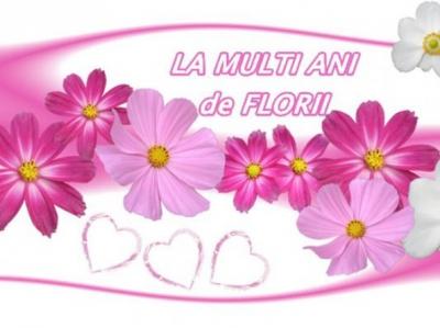 FELICTARI DE FLORII 2017. Floriile 2017. Mesaje de FLORII 2017