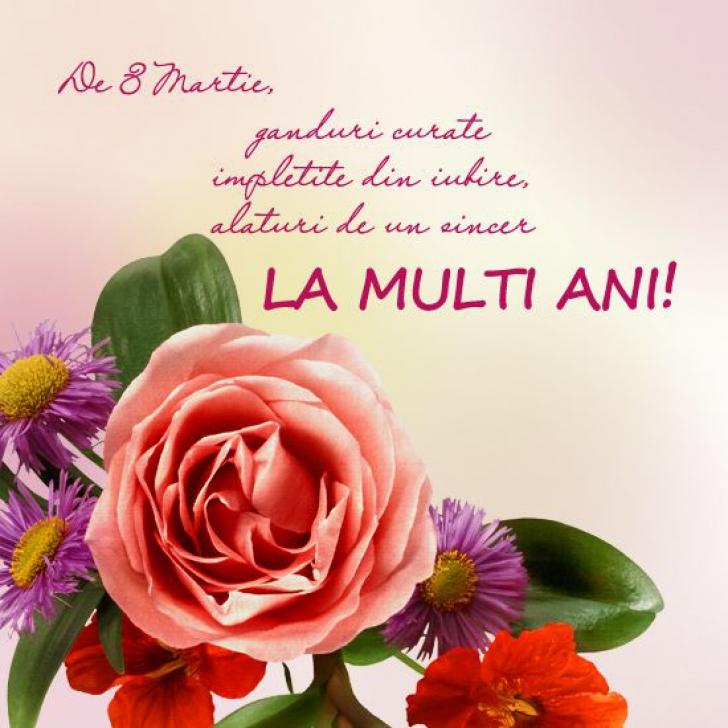 Felicitări de 8 Martie. Cele mai frumoase felicitări cu flori de 8 Martie - Ziua Femeii