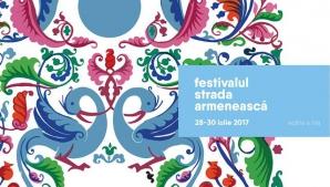 """Începe Festivalul """"Strada Armenească"""": trei zile de concerte, dansuri şi concursuri"""