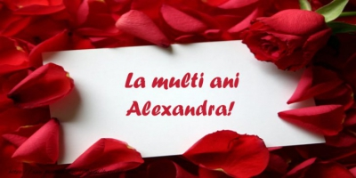 felicitari sf alexandru la multi ani alexandra