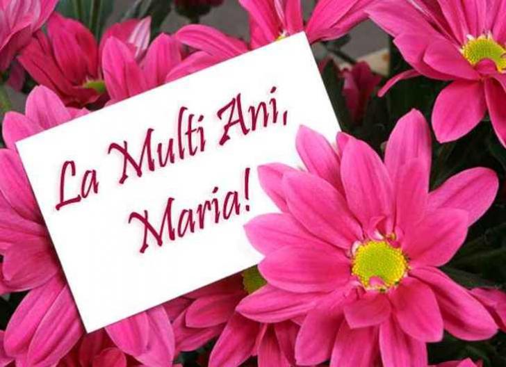 FELICTĂRI DE SFÂNTA MARIA - LA MULŢI ANI de Sf. MARIA!