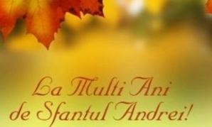 Cele mai frumoase MESAJE şi FELICITĂRI de Sf. Andrei. La mulţi ani, Andrei! La mulţi ani, Andreea!