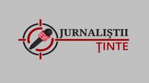 Jurnaliştii ţinte