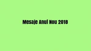 Mesaje Anul Nou 2018
