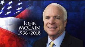 DOLIU. Lumea politică îi aduce un omagiu lui John McCain