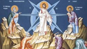 Sărbătoare mare pe 6 august pentru creştinii ortodocşi. Ce nu ai voie să faci de Schimbarea la Față