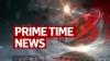 Prime Time News