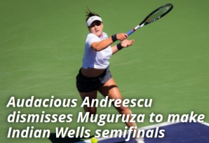 Bianca Andreescu, parcurs fenomenal la Indian Wells