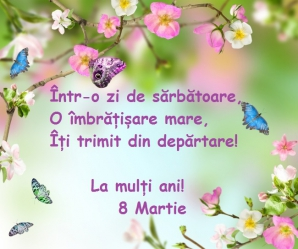 ziua internationala a femeii 8 martie mesaje felicitari