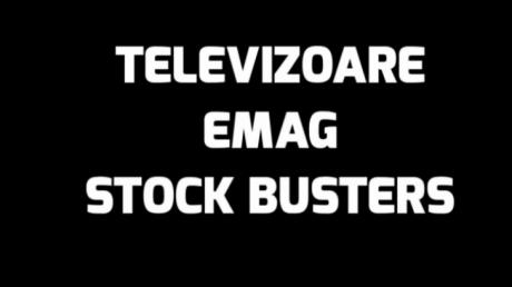 eMAG Stock Busters – 5 televizoare cu reduceri ireale! N-ai mai vazut asa oferte