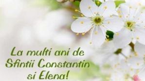 Felicitari Constantin si Elena