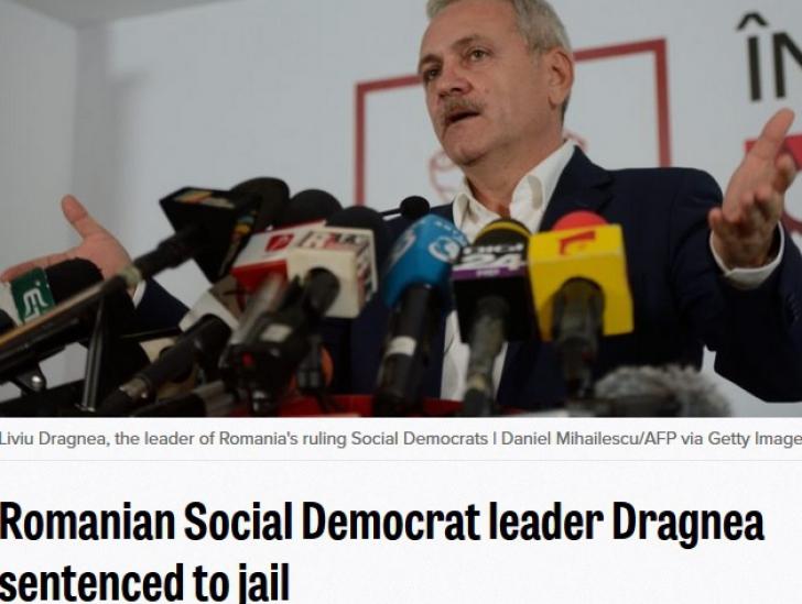Dragnea, vedetă pentru ultima oară în presa internațională