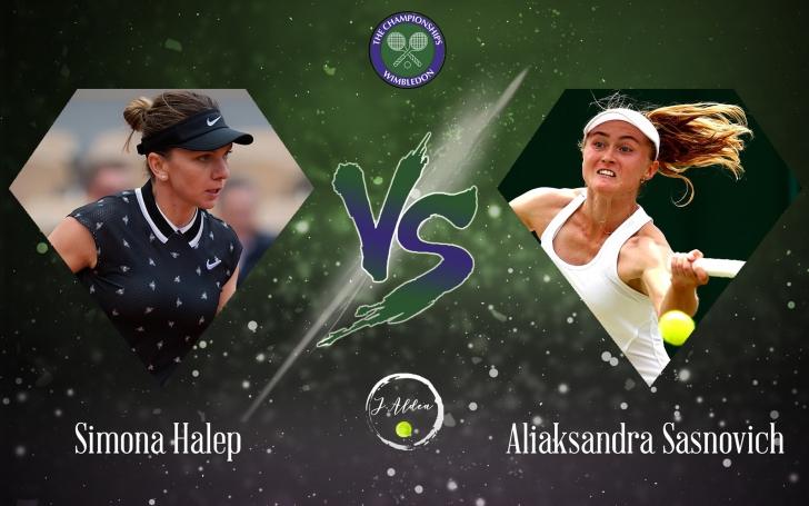 S-a anunțat ora confruntării dintre Halep și Sasnovich la Wimbledon!