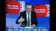 """Ministrul Agriculturii, Adrian Oros, la """"România în realitate"""""""