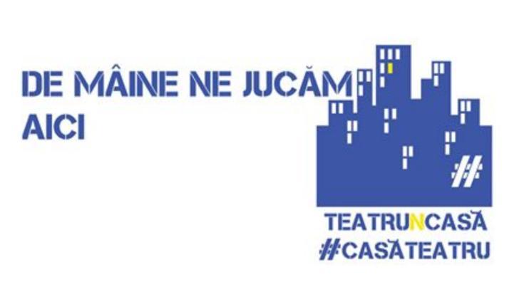#staiacasa. Teatrele din Romania, provocari si spectacole online in timpul epidemiei de coronavirus