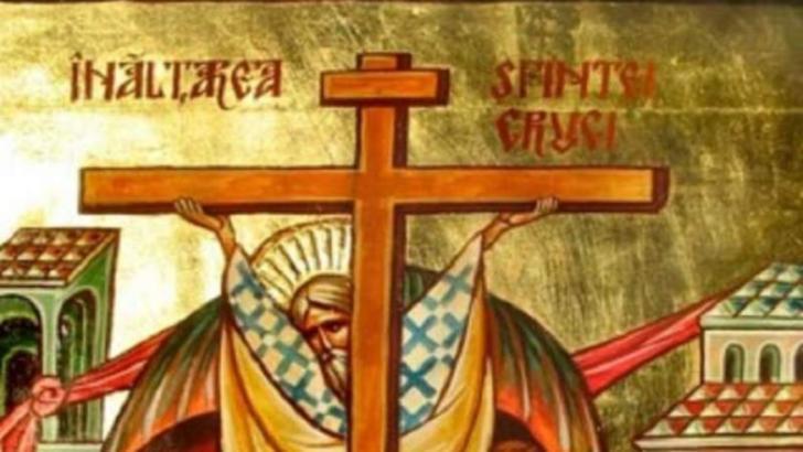 Înălţarea Sfintei Cruci 2020, tradiții și obiceiuri. Ce să NU faci azi pentru a te ocoli necazul