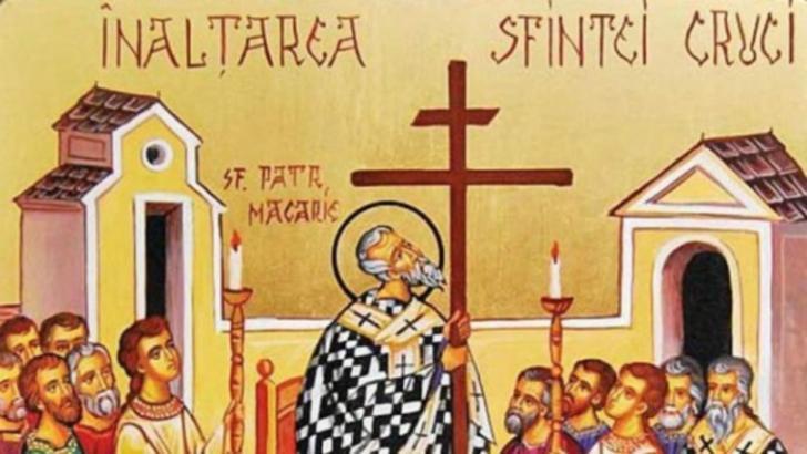 Sărbătoare, astăzi, pentru creștin-ortodocși: Înălțarea Sfintei Cruci