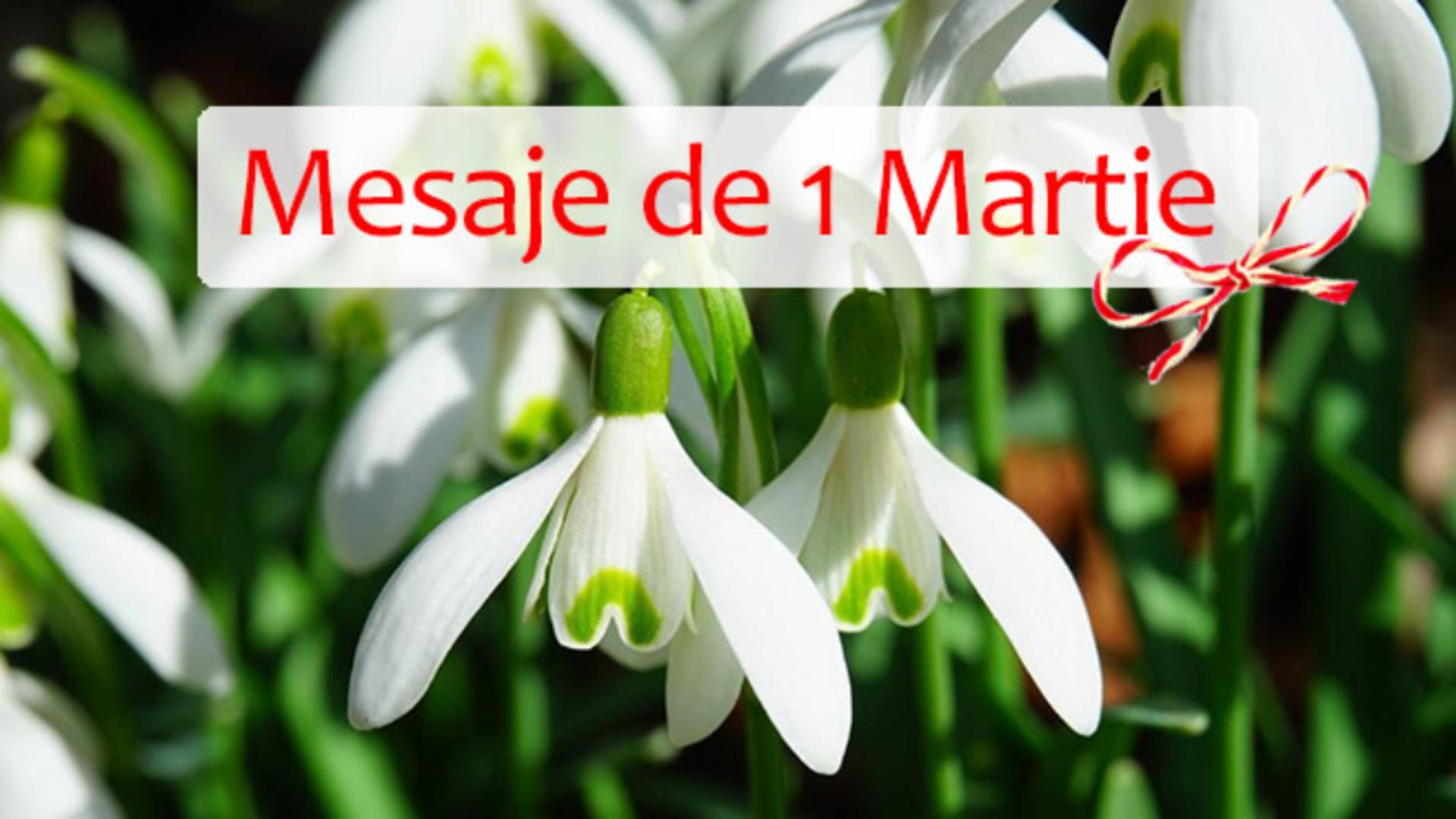 MĂRȚIȘOR 2021. Mesaje de 1 Martie